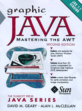 9780138630775: Graphic Java: Mastering the AWT (SunSoft Press Java)