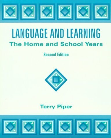 9780138639037: Language and Learning: The Home and School Years (2nd Edition)