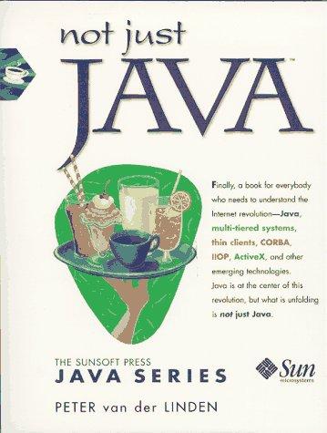 9780138646387: Not Just Java (SunSoft Press Java)