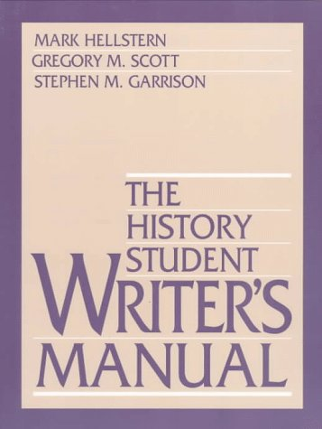 9780138747282: The History Student Writer's Manual