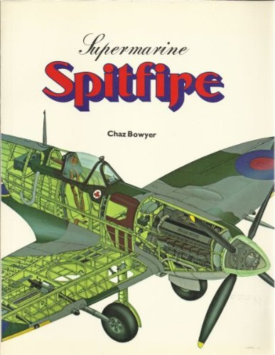 Supermarine Spitfire (A Reward book) (0138758077) by Bowyer, Chaz