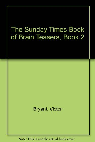 9780138758721: The Sunday Times Book of Brain Teasers, Book 2