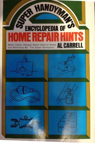 9780138759223: Title: Super Handymans Encyclopedia of Home Repair Hints
