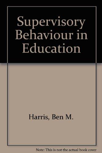 9780138771010: Supervisory Behavior in Education