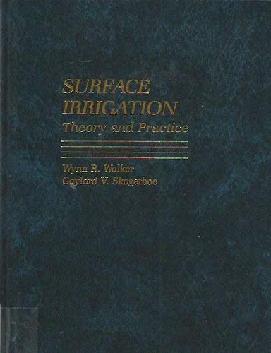 9780138779290: Surface Irrigation: Theory and Practice