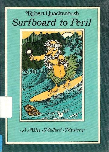 9780138779863: Surfboard to Peril: A Miss Mallard Mystery