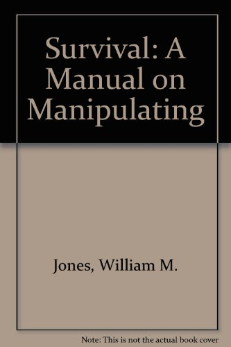 9780138791148: Survival: A Manual on Manipulating