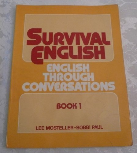 9780138791728: Survival English: English Through Conversations