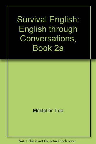 9780138792305: Survival English: English through Conversations, Book 2a