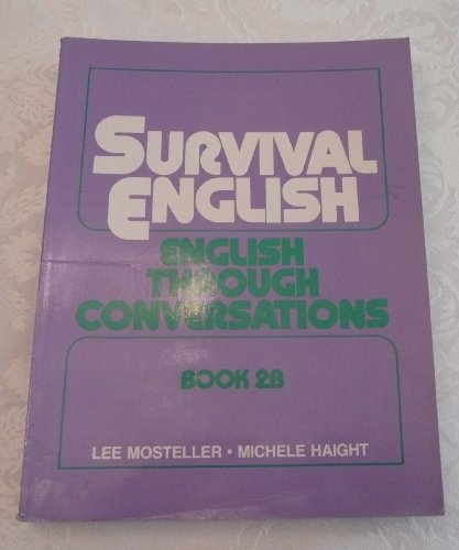 9780138792633: Survival English: English through Conversations, Book 2b