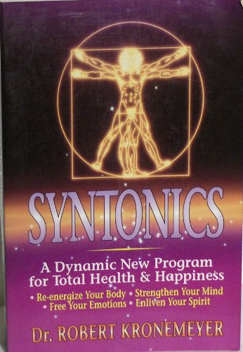 9780138795450: Syntonics: A Dynamic New Program for Total Health & Happiness