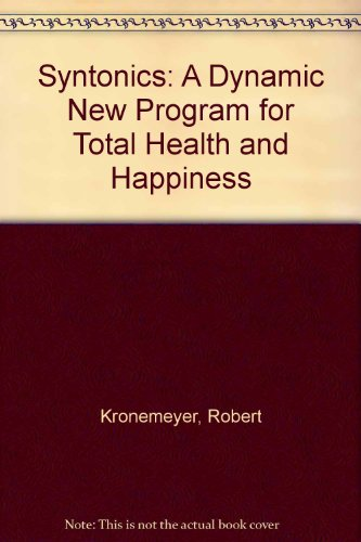 9780138795528: Syntonics: A Dynamic New Program for Total Health & Happiness