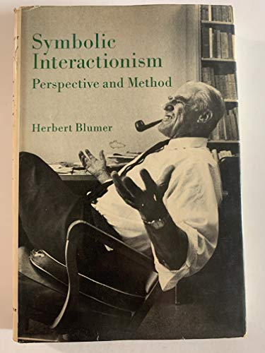 9780138799243: Symbolic Interactionism: Perspective and Method