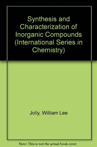 9780138799328: Synthesis and Characterization of Inorganic Compounds (International Series in Chemistry)