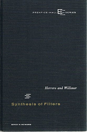 9780138800055: Synthesis of Filters: A Comprehensive and Practical Book on Filter Design