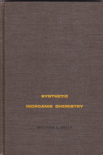 SYNTHETIC INORGANIC CHEMISTRY: Jolly, William L.