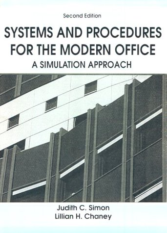 9780138804770: Systems and Procedures For The Modern Office: A Simulation Approach