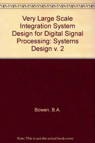 9780138814182: Systems Design of Vlsi Systems Design for Digital Signal Processing