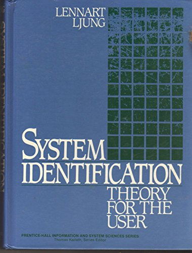 9780138816407: System Identification: Theory for the User (Prentice-Hall Information and System Sciences Series)