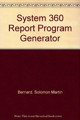 System 360 Report Program Generator: Solomon Martin Bernard