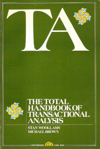 9780138819125: T.A.: Total Handbook of Transactional Analysis