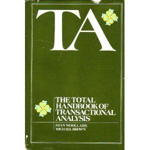 9780138819200: T.A.: Total Handbook of Transactional Analysis