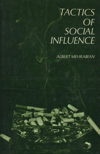 9780138821593: Tactics of Social Influence