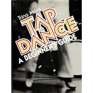 9780138846503: Tap Dance a Beginners Guide