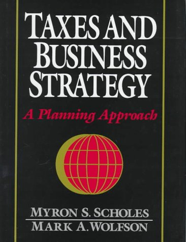 9780138857400: Taxes and Business Strategy: A Planning Approach