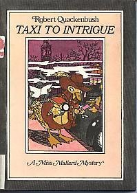 9780138868130: Taxi to intrigue: A Miss Mallard mystery