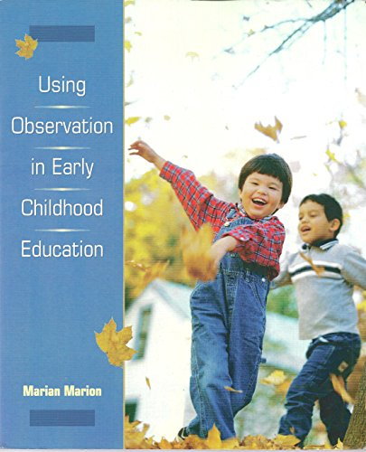 9780138884963: Using Observation in Early Childhood Education