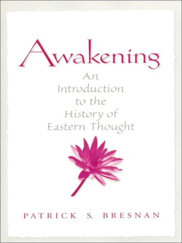 9780138894788: Awakening: An Introduction to the History of Eastern Thought