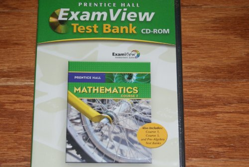 Mathematics: ExamView Test Bank Course 2: HALL, PRENTICE