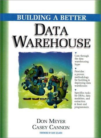 9780138907570: Building a Better Data Warehouse