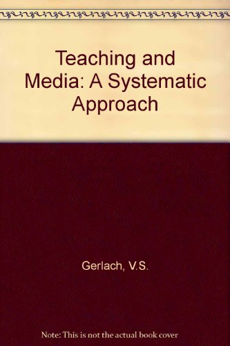 9780138913335: Teaching and Media: A Systematic Approach