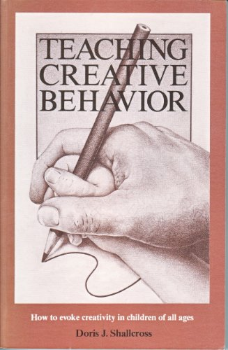 9780138919375: Teaching Creative Behavior