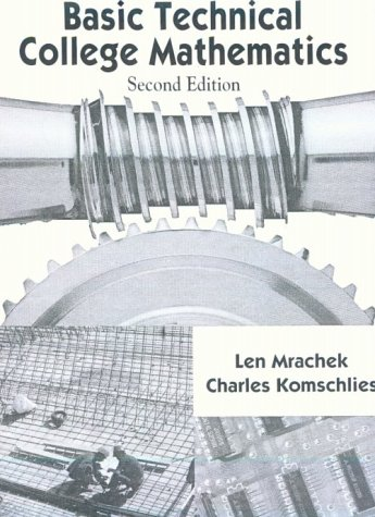 9780138919955: Basic Technical College Mathematics, Second Edition