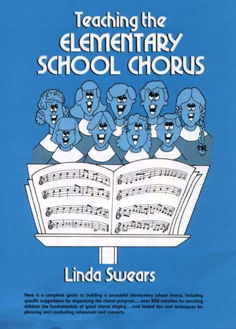 9780138925147: Teaching the Elementary School Chorus