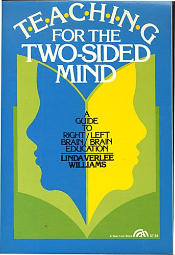 9780138925475: Teaching for the two-sided mind: A guide to right brain/left brain education