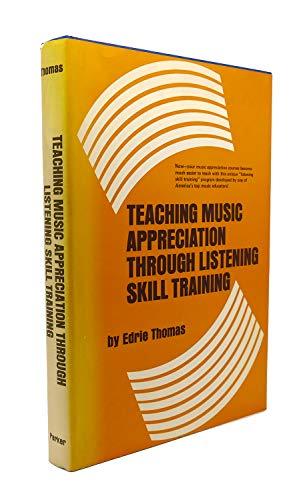 9780138926533: Teaching music appreciation through listening skill training