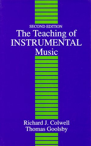 9780138926885: The Teaching of Instrumental Music (2nd Edition)