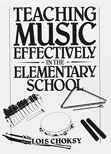 9780138927042: Teaching Music Effectively in the Elementary School