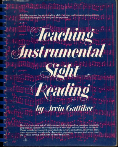 Teaching Instrumental Sight Reading: Gattiker, Irvin