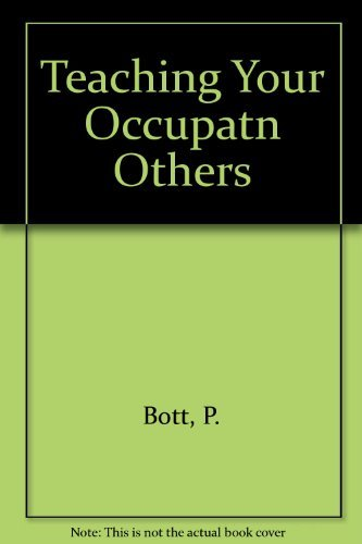 9780138940232: Teaching Your Occupation to Others: A Guide to Surviving Your First Year
