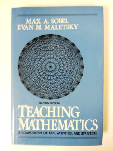 9780138941550: Teaching Mathematics: A Sourcebook of AIDS, Activities, And Strategies