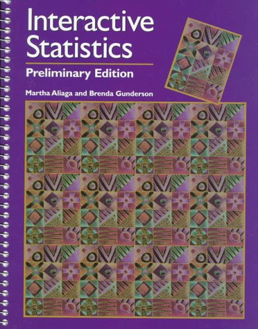 Interactive Statistics: Preliminary Edition Instructor's Resource Manual
