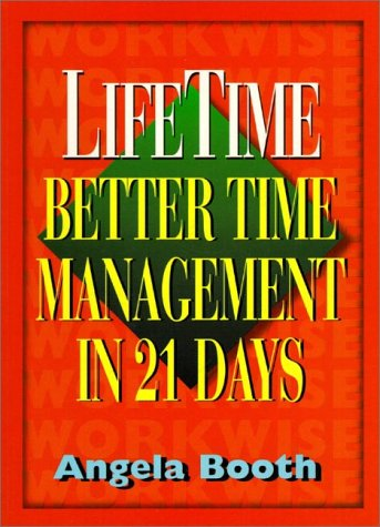 9780138949730: Lifetime: Better Time Management in 21 Days
