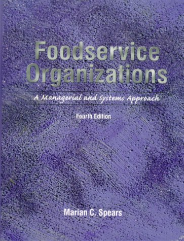 9780138952365: Foodservice Organizations: A Managerial and Systems Approach