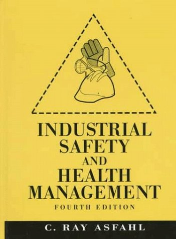 9780138953508: Industrial Safety and Health Management (4th Edition)