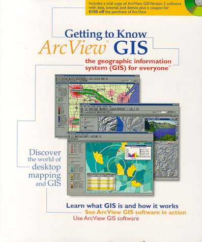9780138954673: Getting to Know Arcview Gis: The Geographic Information System (Gis) for Everyone